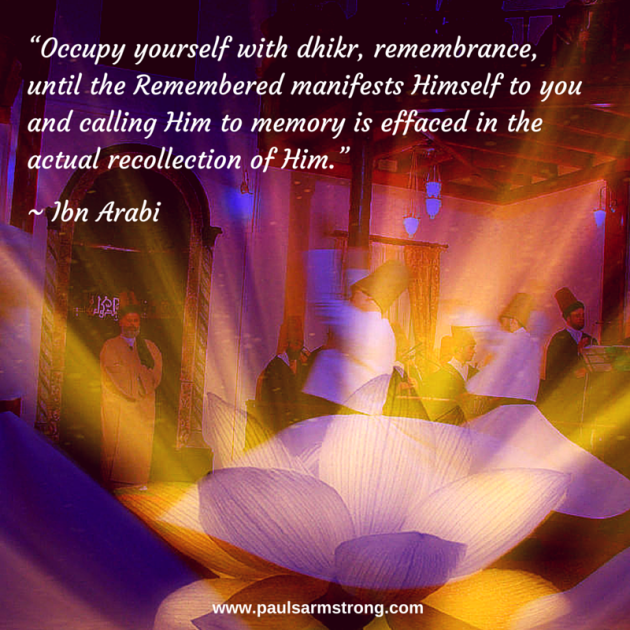Ibn Arabi - Occupy yourself with dhikr